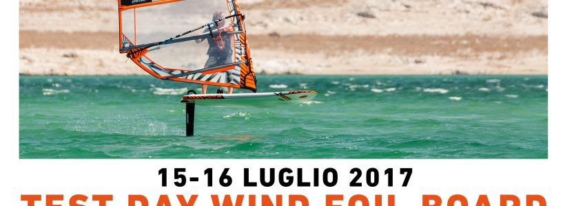 TEST DAY WIND FOIL BOARD   15-16 LUGLIO 2017